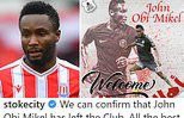 sport news Stoke City confirm John Obi Mikel has joined Al Kuwait SC just WEEKS after he ...