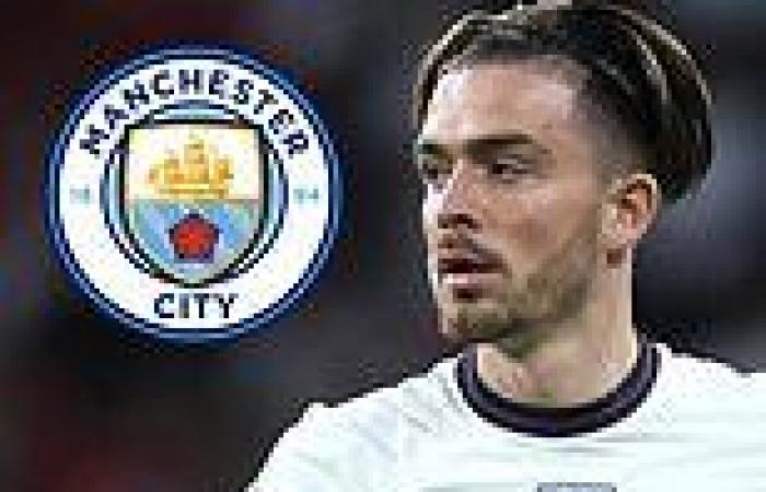 sport news Manchester City 'step up pursuit of Jack Grealish by opening transfer ...