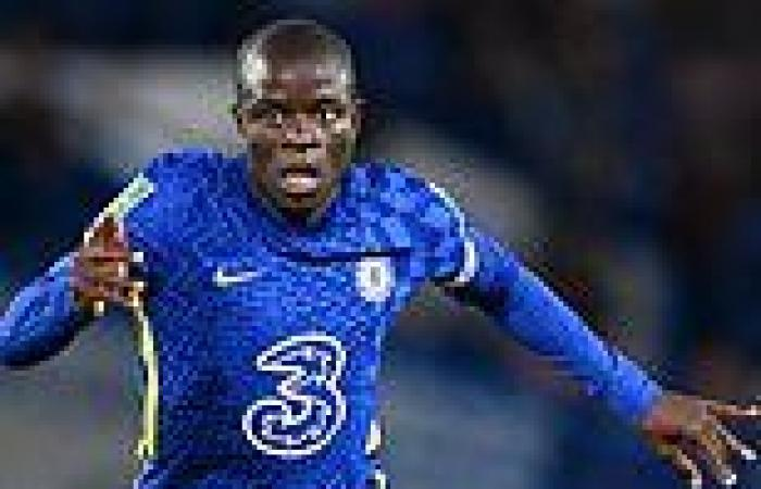 sport news N'Golo Kante 'will MISS Chelsea's Champions League clash with Juventus through ...