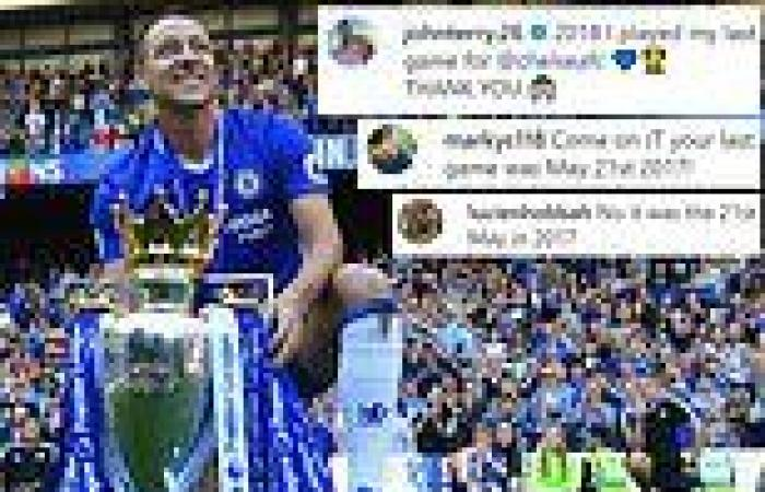 sport news John Terry gets confused about when his last Chelsea game was