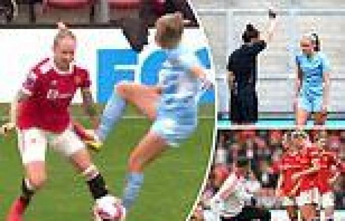 sport news Man City's Georgia Stanway is sent off in WSL derby for a NASTY challenge on ...